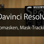 Anleitung: Davinci Resolve - Farbmasken, Motiontracking, Still Gallery
